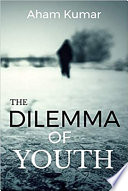 The Dilemma of Youth Book PDF