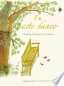 En Este Banco The Bench Spanish Edition