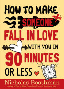 How to Make Someone Fall in Love With You in 90 Minutes or Less Pdf/ePub eBook