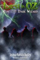 Lost in Oz  Rise of the Dark Wizard