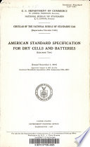 American Standard Specification for Dry Cells and Batteries  Leclanch   Type