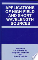 Applications Of High Field And Short Wavelength Sources Book PDF