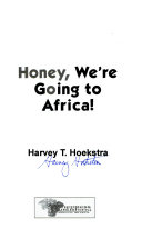 Honey  We re Going to Africa