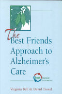 The Best Friends Approach to Alzheimer s Care