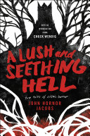 A Lush and Seething Hell [Pdf/ePub] eBook