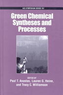 Green Chemical Syntheses and Processes Book