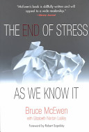 The End of Stress as We Know it