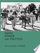 Music  Power  and Politics