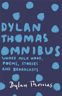 The Dylan Thomas Omnibus