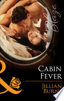 Cabin Fever  Mills   Boon Blaze   The Wrong Bed  Book 58  Book