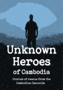Pdf Unknown Heroes of Cambodia Telecharger