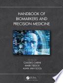 Handbook of Biomarkers and Precision Medicine Book