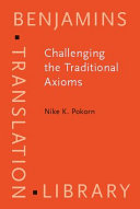 Challenging the Traditional Axioms