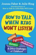 How to Talk When Kids Won't Listen Pdf/ePub eBook