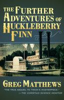 The Further Adventures of Huckleberry Finn Pdf/ePub eBook