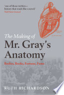 The Making of Mr Gray s Anatomy