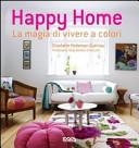 Happy home. La magia di vivere a colori