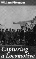 Capturing a Locomotive Pdf/ePub eBook