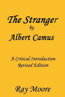The Stranger by Albert Camus a Critical Introduction  Revised Edition
