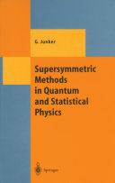 Supersymmetric Methods in Quantum and Statistical Physics