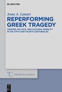 Reperforming Greek Tragedy