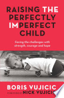 Raising the Perfectly Imperfect Child Book
