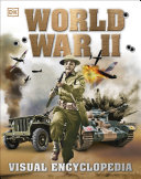World War II: Visual Encyclopedia Book