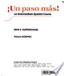 ¡Un Paso Más!  : An Intermediate Spanish Course