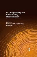 Liu Hung Chang and China s Early Modernization