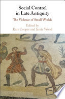 Social Control in Late Antiquity