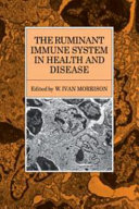 The Ruminant Immune System in Health and Disease