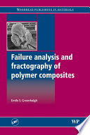 Failure Analysis and Fractography of Polymer Composites