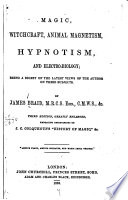 Magic  Witchcraft  Animal Magnetism  Hypnotism and Electro biology Book