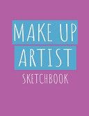 Makeup Artist Sketchbook