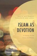 Islam As Devotion Book