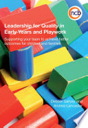 Leadership For Quality In Early Years And Playwork