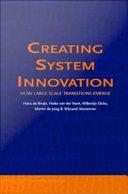 Creating System Innovation