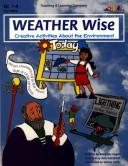 Weather Wise! (ENHANCED eBook) Book