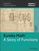 Eureka Math  A Story of Functions  Algebra I  Module I Book