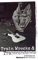 Train Wrecks   Transcendence