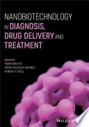 Nanobiotechnology In Diagnosis  Drug Delivery And Treatment