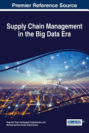 Supply Chain Management in the Big Data Era