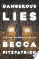 """""""Dangerous Lies"""" by Becca Fitzpatrick"""