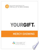 Your Gift: Mercy-Showing