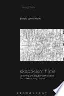 Skepticism Films