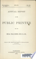 Annual Report Of The Public Printer For The Fiscal Year Ending June 30 1891