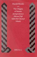 The Origins of Islamic Jurisprudence