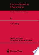Slope Analysis Using Boundary Elements Book