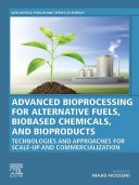 Advanced Bioprocessing for Alternative Fuels  Biobased Chemicals  and Bioproducts
