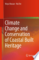 Climate Change and Conservation of Coastal Built Heritage